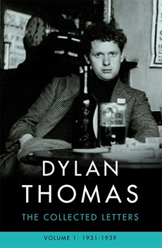 The Love Letters Of Dylan Thomas Dylan Thomas The Colle...